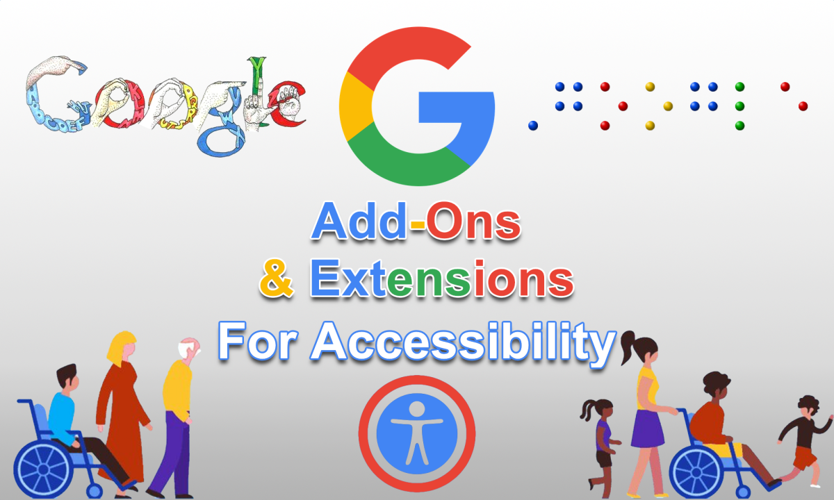 Google Add-Ons & Extensions For Accessibility