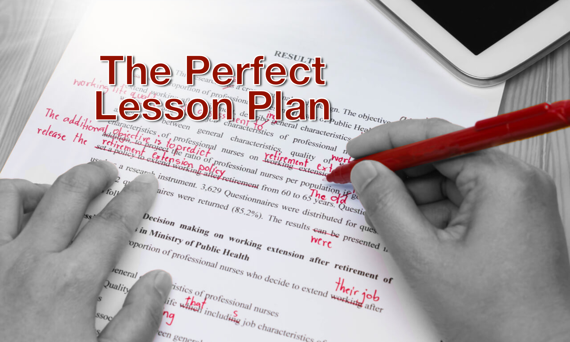 Creating The Perfect Lesson Plan: 10 Steps & 8 Essential
