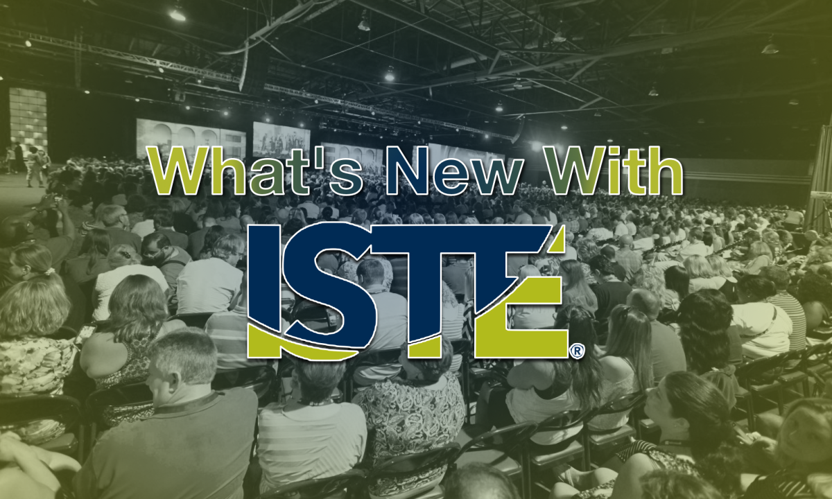 What's New With ISTE?