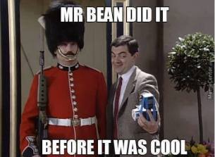 Mr. Bean Did It Before It Was Cool