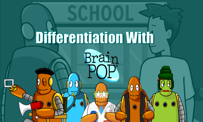 BrainPOP Differentiation