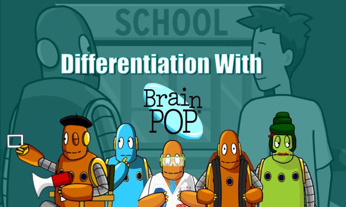 BrainPOP Differentiation