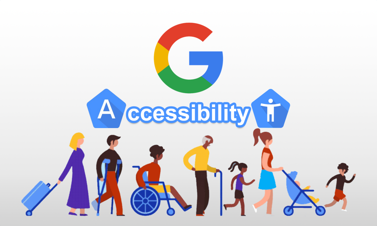 Google Accessibility: All That's New & All That Needs Work