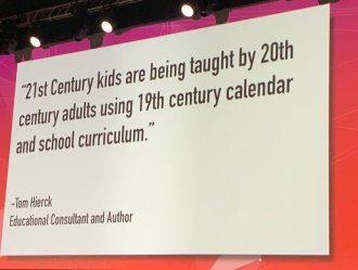 21st century kids are being taught by 20th century adults using 19th century calendar and school curriculum