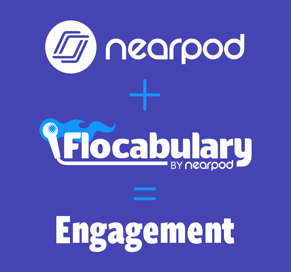 (text) nearpod + flocabulary = engagement