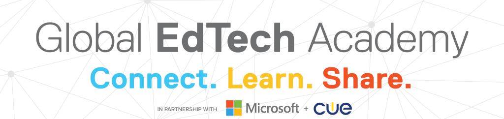 Global EdTech Academy Connect. Learn. Share.