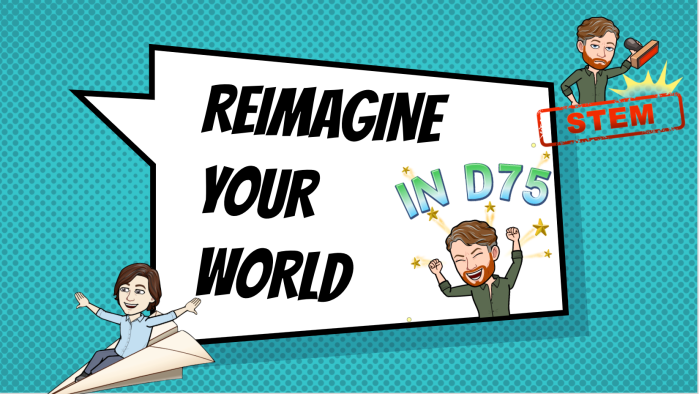 Reimagine Your World in D75