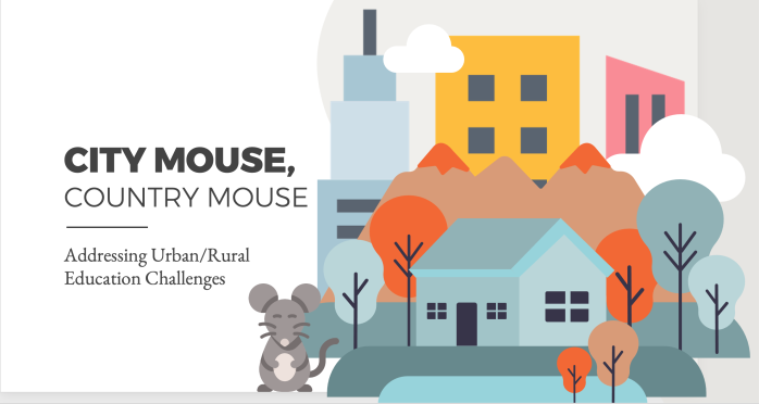 Text: City Mouse, Country Mouse Addressing Urban/Rural Education Challenges; Images: Cityscape and mouse